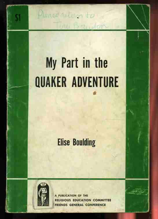 Image for MY PART IN THE QUAKER ADVENTURE  (New Edition)