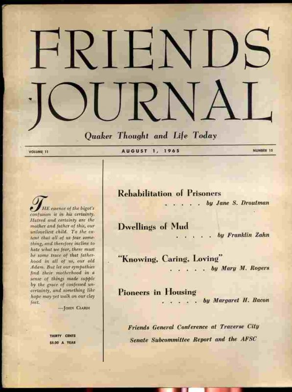 Image for FRIENDS JOURNAL, QUAKER THOUGHT AND LIFE TODAY VOLUME 11 NUMBER 15 AUGUST 1, 1965 Rehabilitation of Prisoners, Dwellings of Mud, Knowing, Caring, Loving, Pioneers in Housing