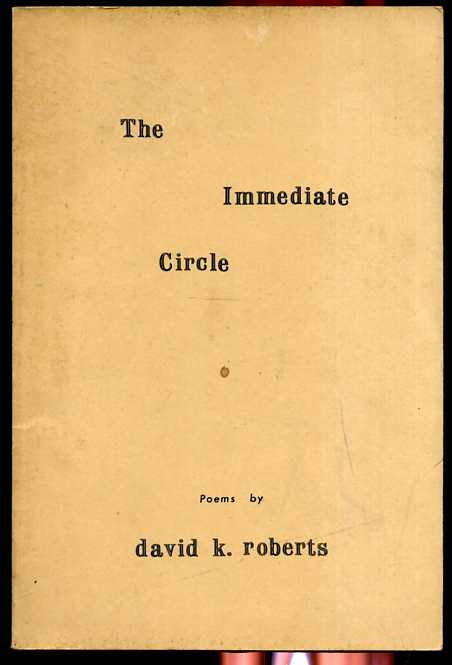 Image for THE IMMEDIATE CIRCLE, POEMS Limited Edition 1000 Copies