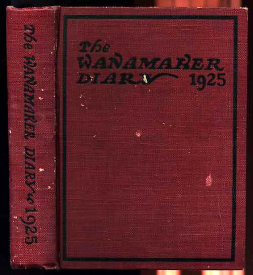Image for WANAMAKER DIARY 1925 Holographic Entries