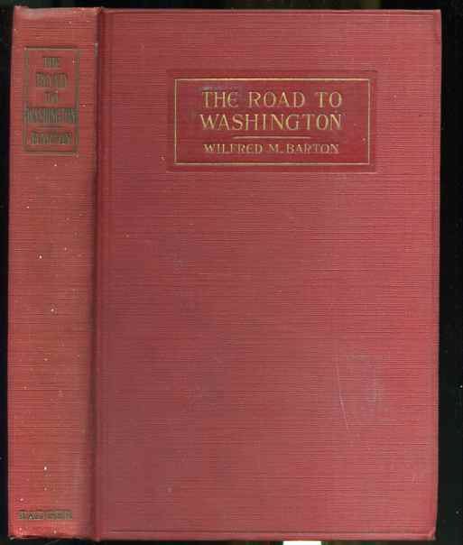 Image for THE ROAD TO WASHINGTON. Signed by Author