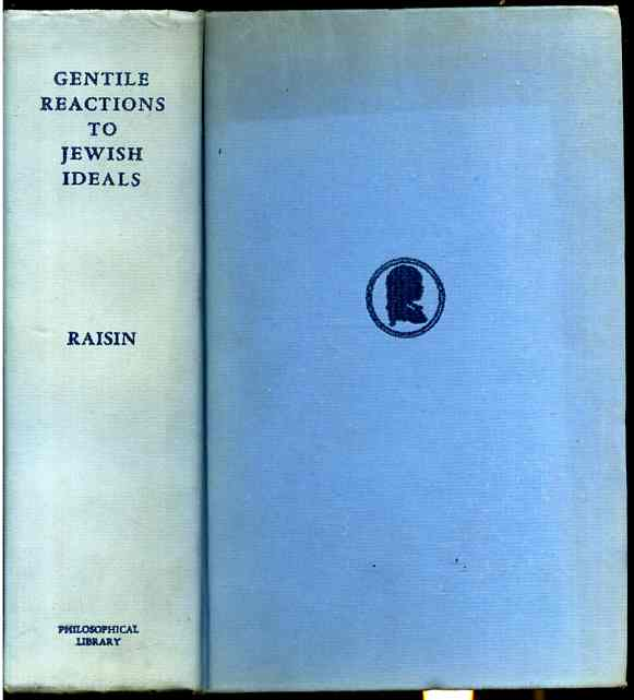 Image for GENTILE REACTIONS TO JEWISH IDEALS WITH SPECIAL REFERENCE TO PROSELYTES