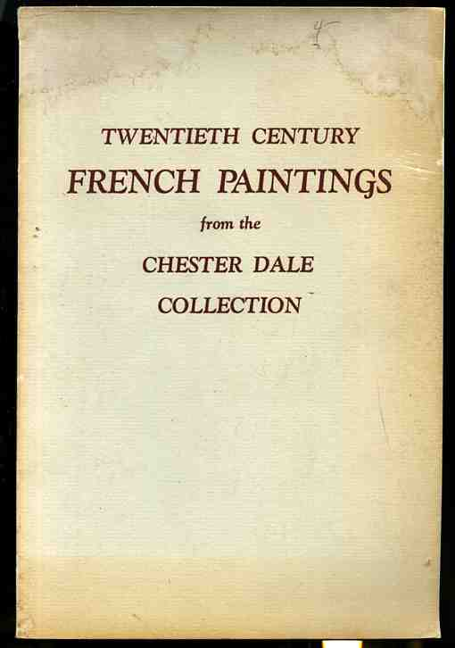 Image for TWENTIETH CENTURY FRENCH PAINTINGS FROM THE CHESTER DALE COLLECTION 58 Plates