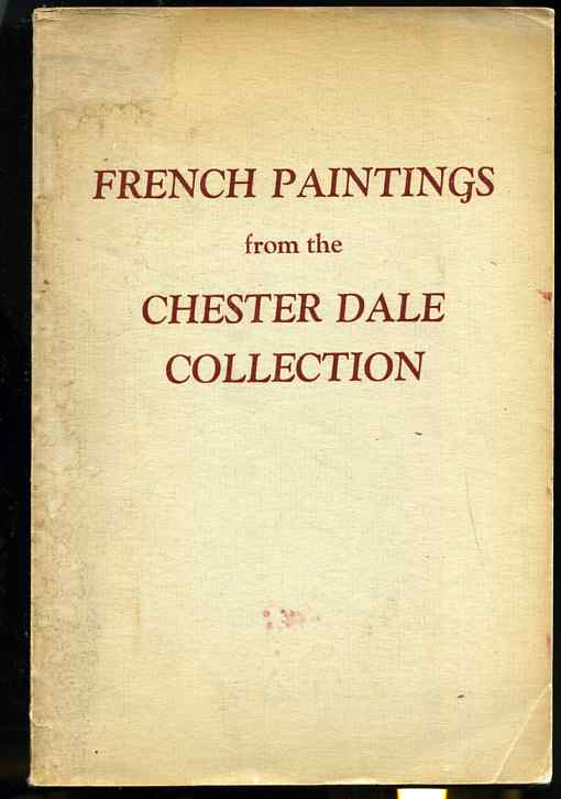 Image for FRENCH PAINTINGS FROM THE CHESTER DALE COLLECTIONS