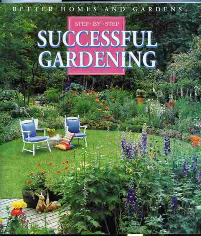 Image for BETTER HOMES AND GARDENS STEP BY STEP SUCCESSFUL GARDENING