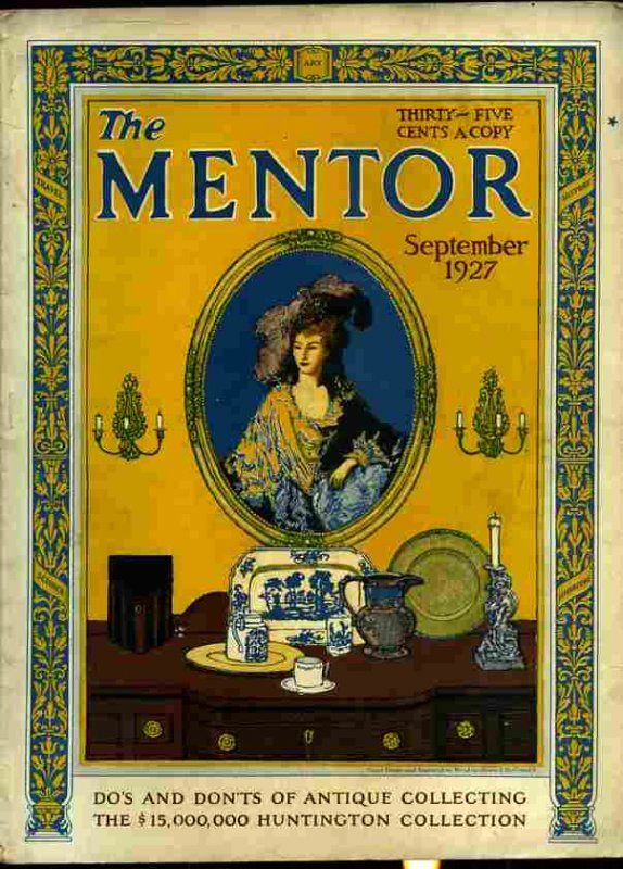 Image for THE MENTOR SEPTEMBER 1927  (The Dos and Don'ts of Collecting Antiques, the 15 Million-Dollar Huntington Collection)