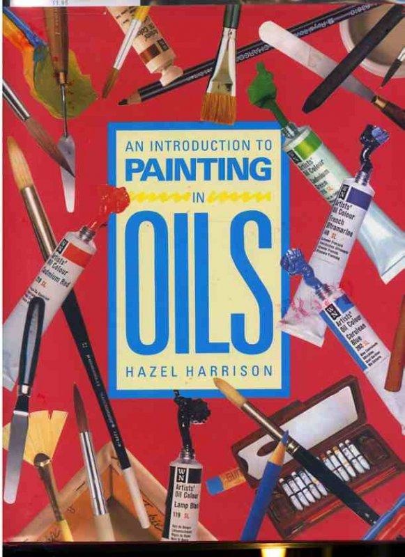 Image for AN INTRODUCTION TO PAINTING IN OILS