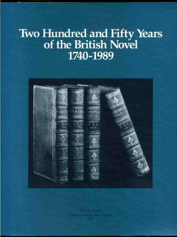 Image for TWO HUNDRED AND FIFTY YEARS OF THE BRITISH NOVEL 1740-1789