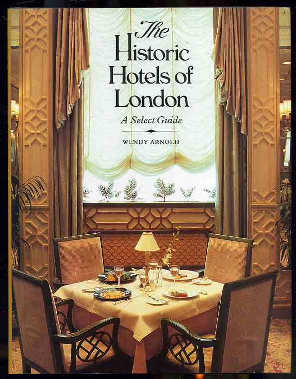 Image for THE HISTORIC HOTELS OF LONDON.