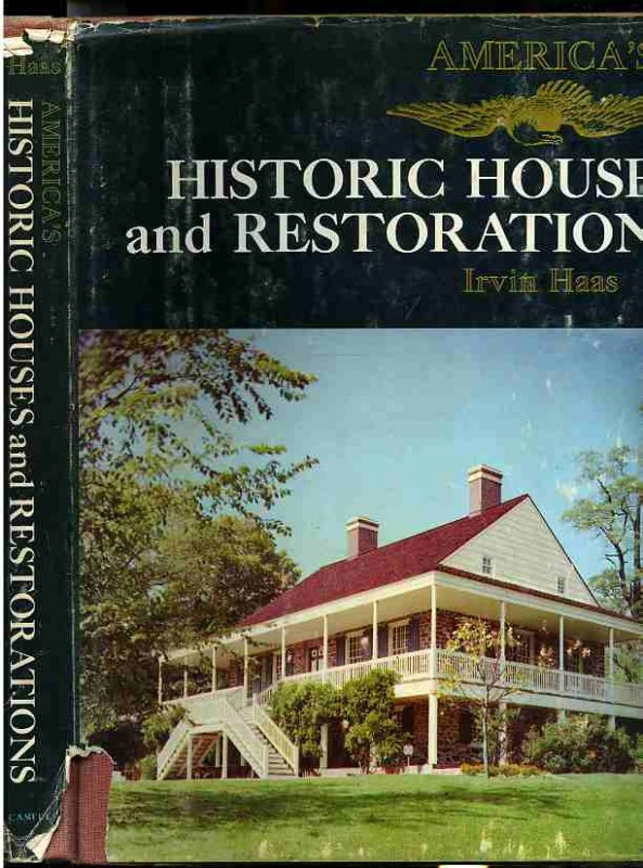 Image for AMERICAS HISTORIC HOUSES AND RESTORATIONS
