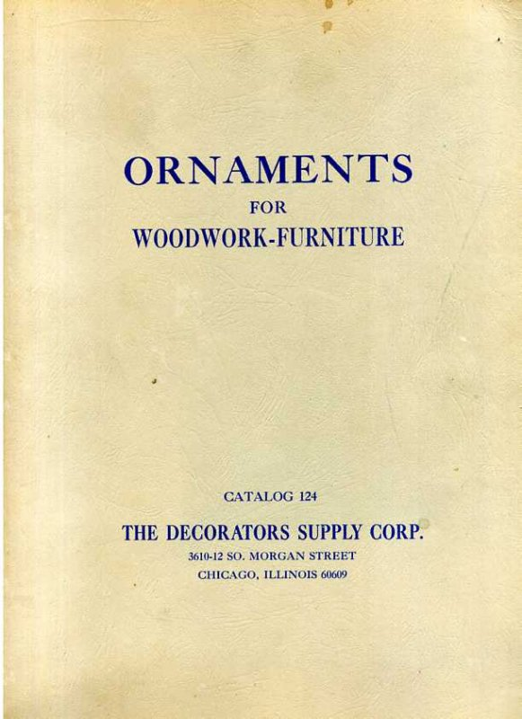 Image for ILLUSTRATED CATALOG OF. ORNAMENTS CAST IN COMPOSITION AND WOOD FIBER FOR WOODWORK -- FURNITURE Ornaments for WOODWORK-FURNITURE
