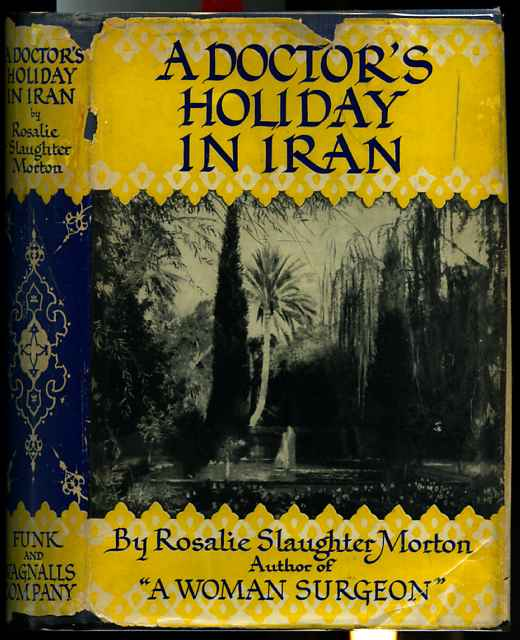 Image for A DOCTOR'S HOLIDAY IN IRAN