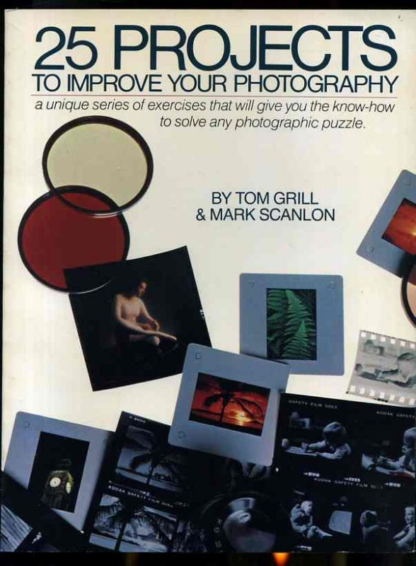 Image for 25 PROJECTS TO IMPROVE YOUR PHOTOGRAPHY