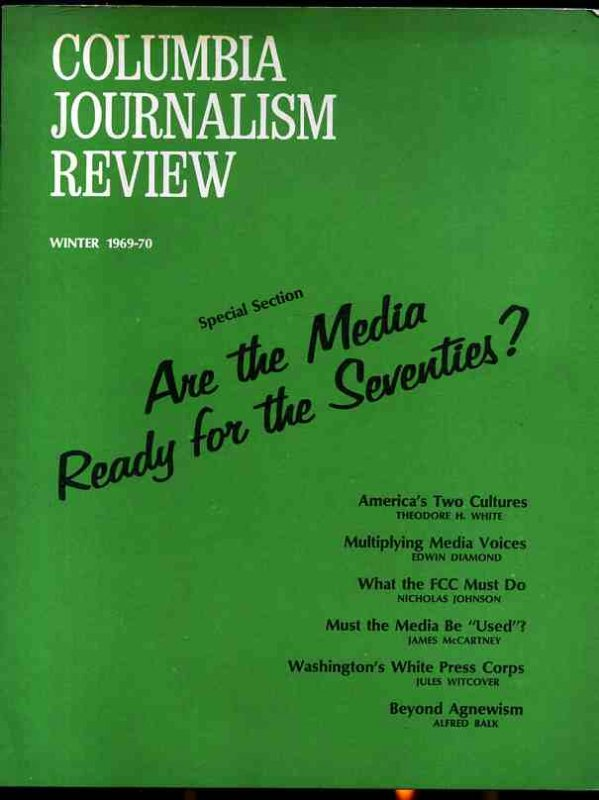 Image for COLUMBIA JOURNALISM REVIEW WINTER 1969 -- 70 Are the Media Ready for the 70s