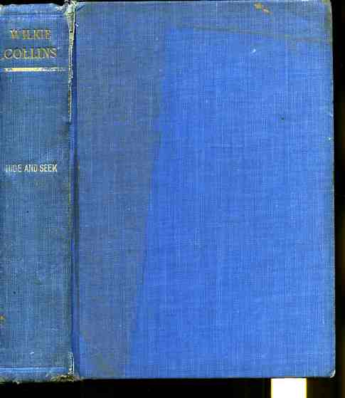 Image for THE WORKS OF WILKIE COLLINS: VOLUME ELEVEN: HIDE AND SEEK  (Revised Edition)