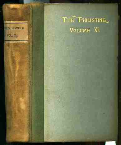 Image for THE PHILISTINE: A PERIODICAL OF PROTEST, VOL XI 6 Bound Issues Complete from June 1900 Nov 1900