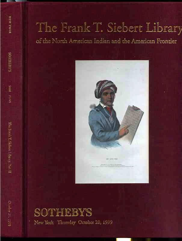 Image for THE FRANK T. SEIBERT LIBRARY OF THE NORTH AMERICAN INDIAN AND THE AMERICAN FRONTIER, PART II