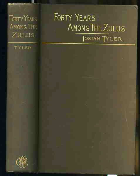 Image for FORTY YEARS AMONG THE ZULUS
