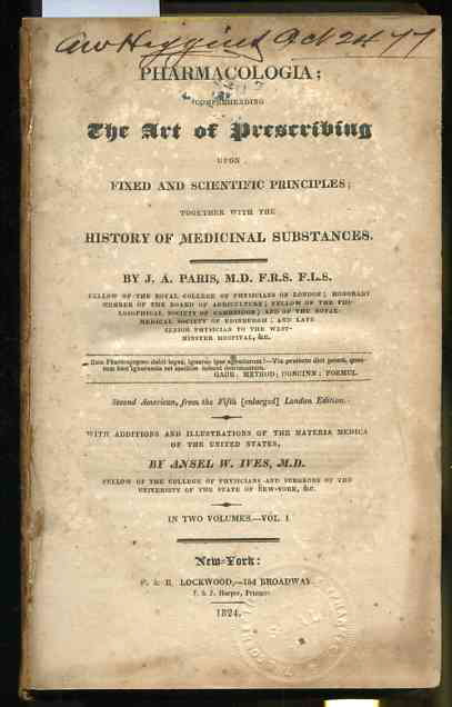 Image for PHARMACOLOGIA; COMPREHENDING THE ART OF PRESCRIBING UPON FIXED AND SCIENTIFIC PRINCIPLES; TOGETHER WITH THE STORY OF MEDICINAL SUBSTANCES (Early Edition Complete in 2 Vols)