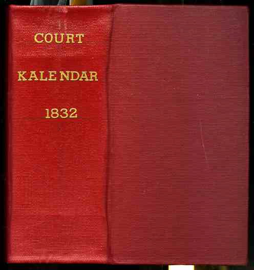 Image for ROYAL KALENDAR, RIDER'S BRITISH MERLIN, AND STOCKDALE'S BARONETAGE BOUND IN 8VO RED BUCKRAM CLOTH. BOUND TITLE: THE ROYAL KALENDAR: AND COURT AND CITY REGISTER, FOR ENGLAND, SCOTLAND, IRELAND, AND THE COLONIES, FOR THE YEAR 1832. INCLUDING A CORRECT LIST