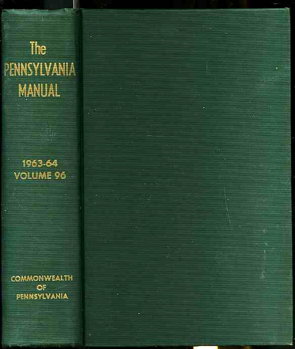 Image for THE PENNSYLVANIA MANUAL Volume 96 1963-64