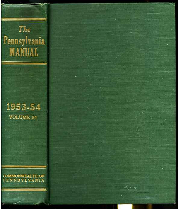 Image for THE PENNSYLVANIA MANUAL Volume 91 1953-54