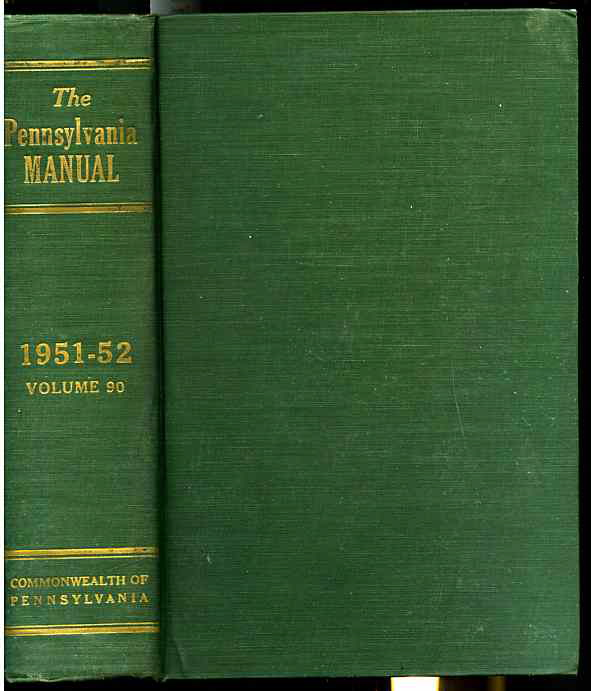 Image for THE PENNSYLVANIA MANUAL Volume 90 1951-52