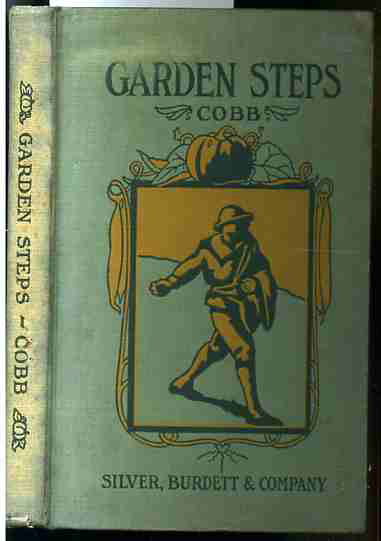 Image for GARDEN STEPS A MANUAL FOR THE AMATEUR IN VEGETABLE GARDENING