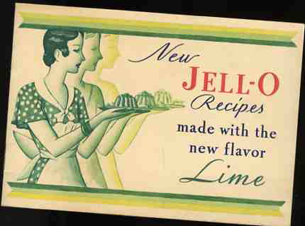 Image for NEW JELL-O RECIPES MADE WITH THE NEW FLAVOR LIME