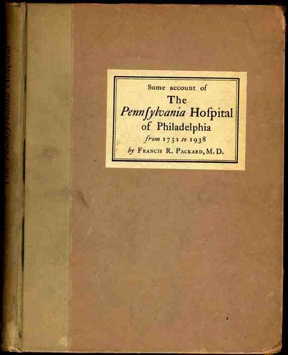 Image for SOME ACCOUNT OF THE PENNSYLVANIA HOSPITAL OF PHILADELPHIA.[
