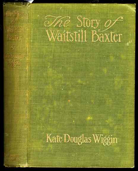 Image for THE STORY OF WAITSTILL BAXTER