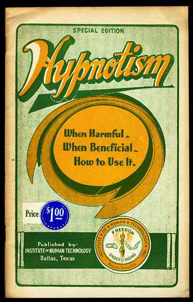 Image for HYPNOTISM WHEN HARMFUL WHEN BENEFICIAL, HOW TO USE Special Edition