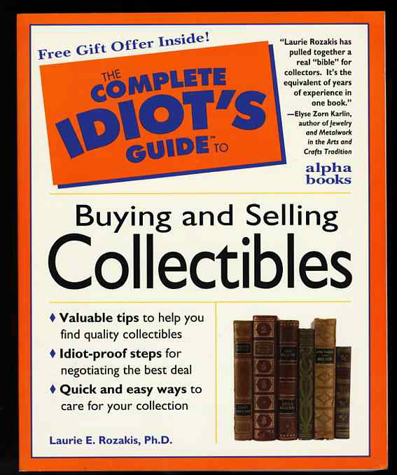 Image for THE COMPLETE IDIOT'S GUIDE TO BUYING AND SELLING COLLECTIBLES
