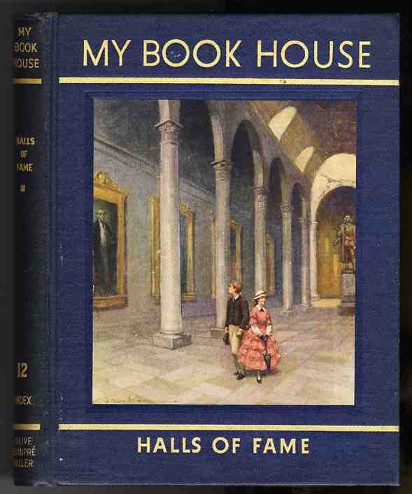 Image for MY BOOK HOUSE Halls of Fame with Biographical Sketches of Authors