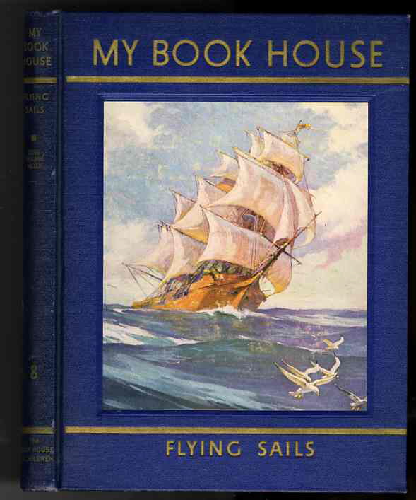 Image for MY BOOK HOUSE Flying Sails