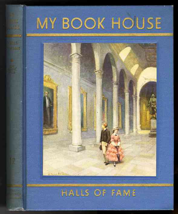 Image for MY BOOK HOUSE Halls of Fame Biographies of MY BOOK HOUSE Authors