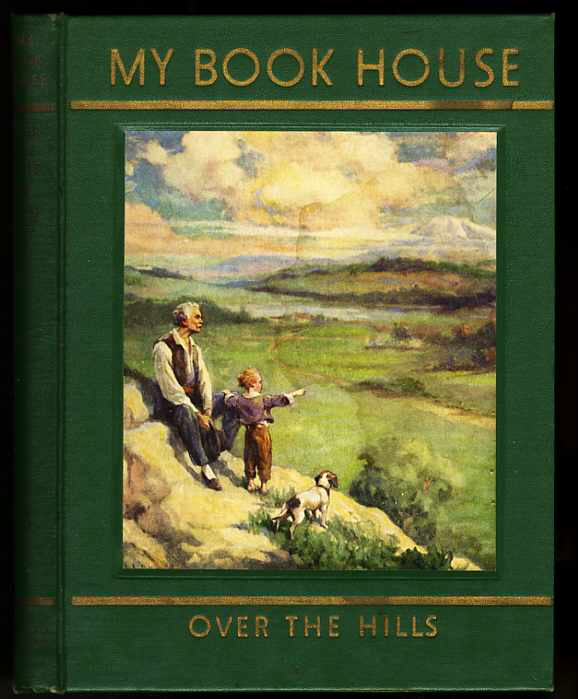 Image for MY BOOK HOUSE Over the Hills