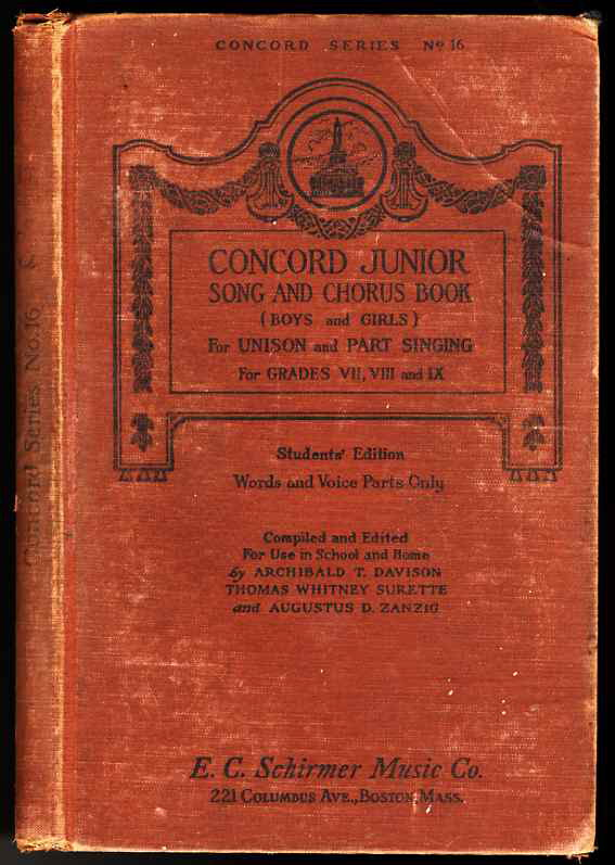 Image for NO. 16, CONCORD JUNIOR SONG AND CHORUS BOOK (BOYS AND GIRLS) FOR UNISON AND PART SINGING, WORDS AND VOICE PARTS ONLY, FOR GRADES VII, VIII AND IX