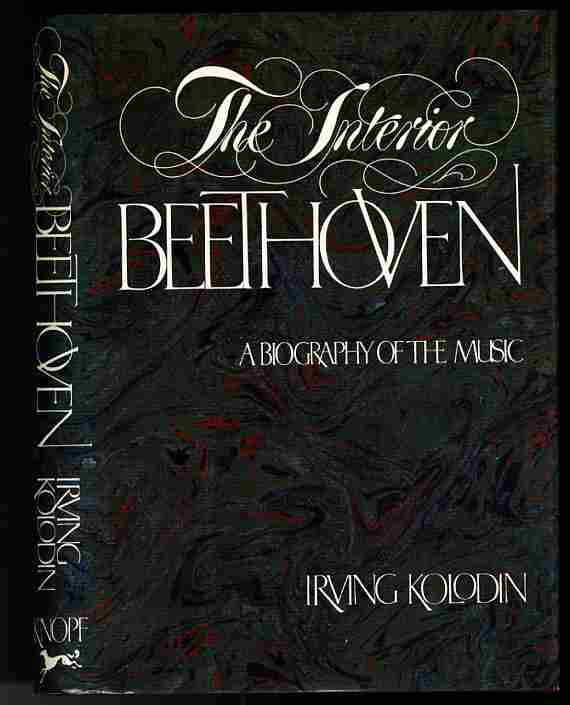 Image for THE INTERIOR BEETHOVEN: A BIOGRAPHY OF THE MUSIC