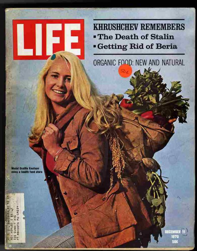 Image for LIFE MAGAZINE December 11, 1970 - Model Gunilla Knutson - Khrushchev Remembers December 11, 1970 - Model Gunilla Knutson - Organic Food