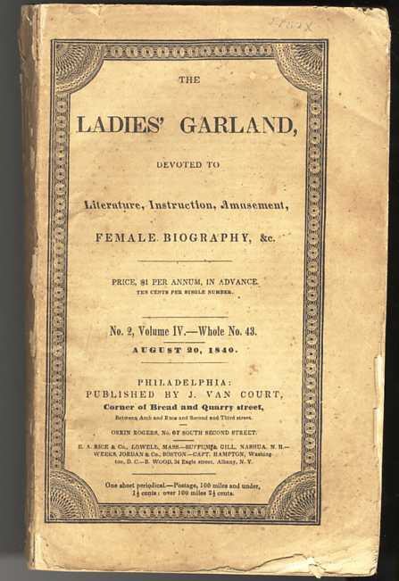 Image for LADIES' GARLAND. AUGUST 20 1840, NO 2 VOLUME IV WHOLE NO 43 Devoted to Literature, Instruction, Amusement, Female Biography, & C. with a Large Medical Insert.