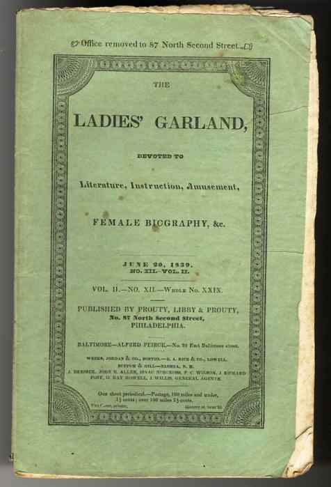 Image for LADIES' GARLAND.MAGAZINE- JUNE 30, 1839 NO II, VOL XII NUMBER XXIX Devoted to Literature, Instruction, Amusement, Female Biography, & C.