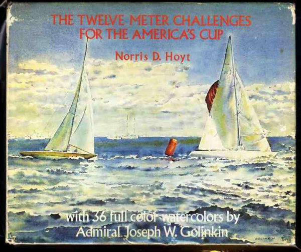 Image for THE TWELVE METER CHALLENGES FOR THE AMERICA'S CUP