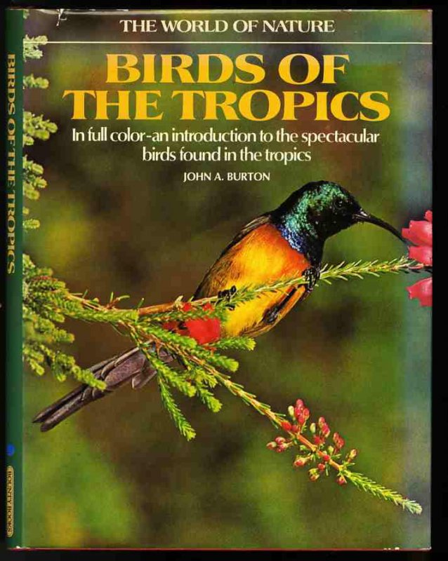 Image for THE WORLD OF NATURE. BIRDS OF THE TROPICS
