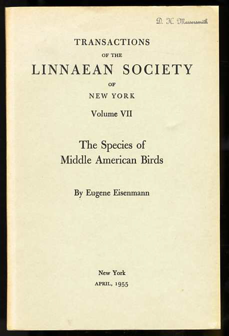Image for TRANSACTIONS OF THE LINNAEAN SOCIETY OF NEW YORK. VOLUME VII. THE SPECIES OF MIDDLE AMERICAN BIRDS.