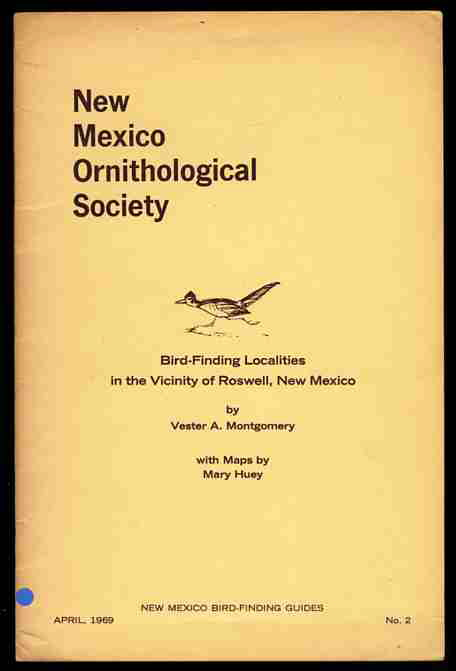 Image for NEW MEXICO ORNITHOLOGICAL SOCIETY Bird Finding Localities in the Vicinity of Roswell, New Mexico April 1969 No. 2