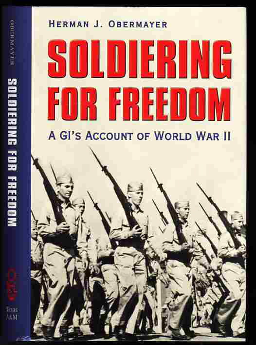 Image for SOLDIERING FOR FREEDOM: A GI'S ACCOUNT OF WORLD WAR II