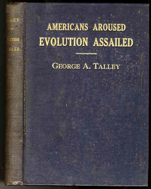 Image for AMERICANS ARE AROUSED EVOLUTION ASSAILED, LAW, STATE AND CHURCH CONDEMN IT
