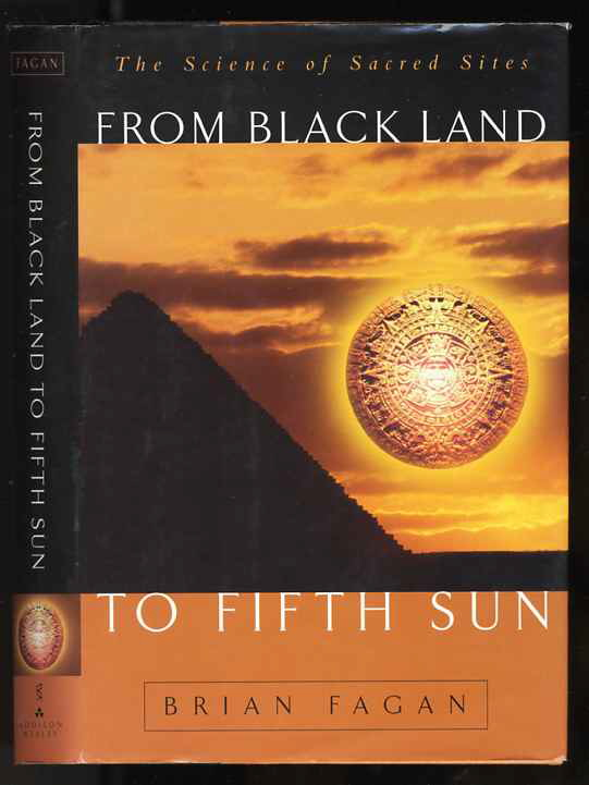 Image for FROM BLACK LAND TO FIFTH SUN: THE SCIENCE OF SACRED SITES