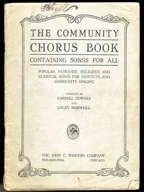 Image for THE COMMUNITY CHORUS BOOK CONTAINING SONGS FOR ALL